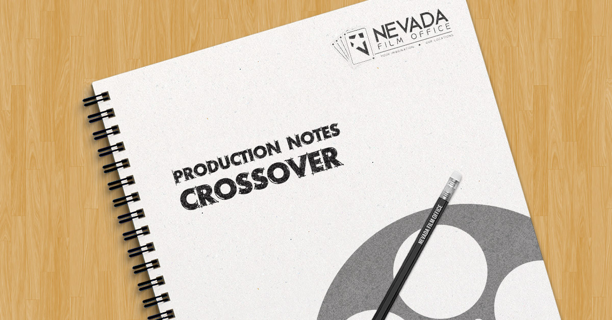 Production Notes: Crossover