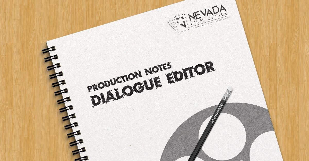 Production Notes: Dialogue Editor