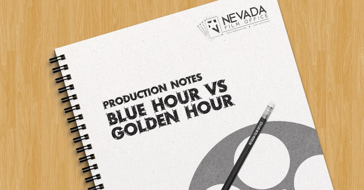 Production Notes: Blue Hour vs. Golden Hour